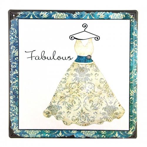 Μεταλλική Διακοσμητική Πινακίδα Τοίχου Fabulous Dress 30X30 (Design)